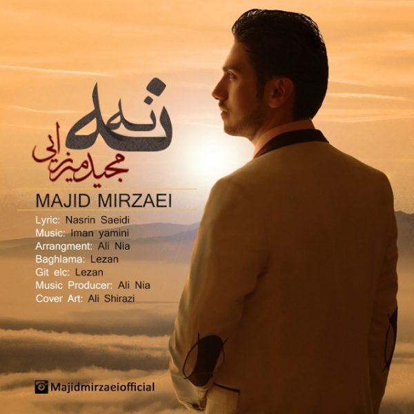 Majid Mirzaei - Na Na