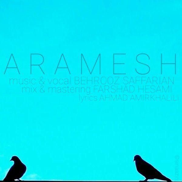 Behrooz Saffarian - Aramesh