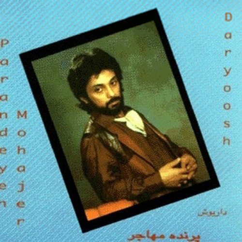 Dariush - Parandeyeh Mohajer
