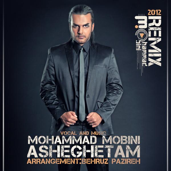 Mohammad Mobini - Asheghetam (Remix)