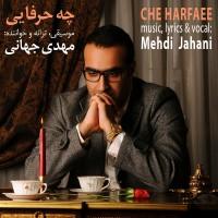 Mehdi-Jahani-Che-Harfaee