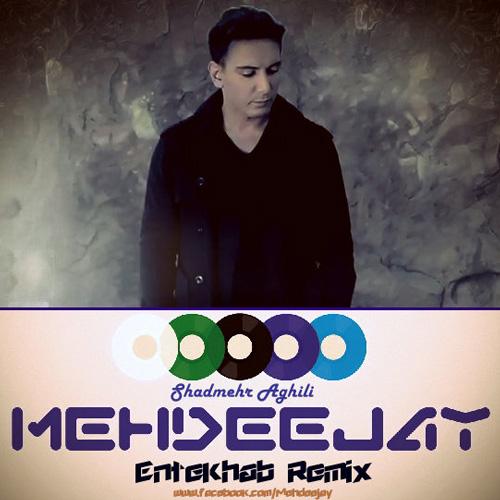 Shadmehr-Entekhab-Mehdeejay-Remix-f