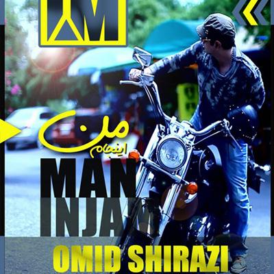 Omid-Shirazi-Man-Injam-f