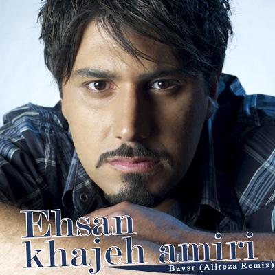ehsan-khajehamiri-bavar-(alireza-remix)-f