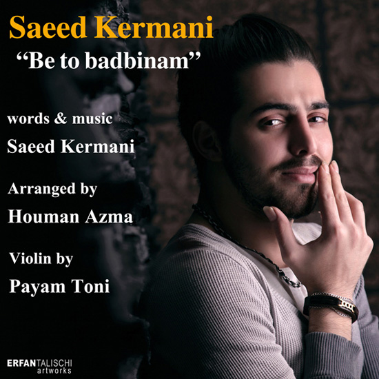 saeed-kermani-be-to-badbinam-f