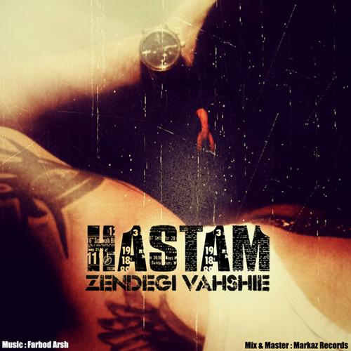 Hastam - Zendegi Vahshie