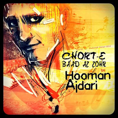 Hooman Ajdari - Chorte Badazohr