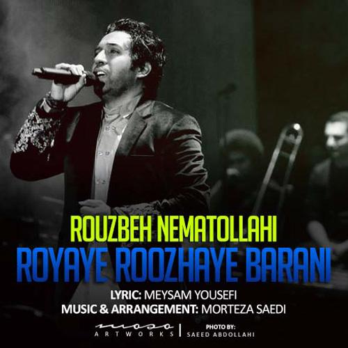 Rouzbeh Nematollahi - Royaye Roozhaye Barani