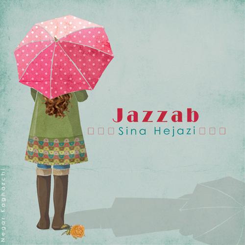 Sina Hejazi - Jazzab