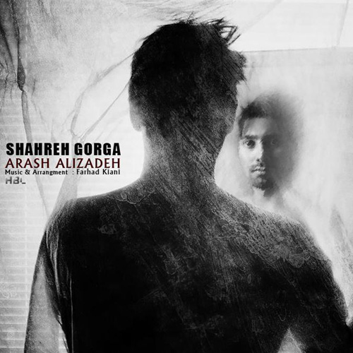 Arash Alizadeh - Shahr Gorga