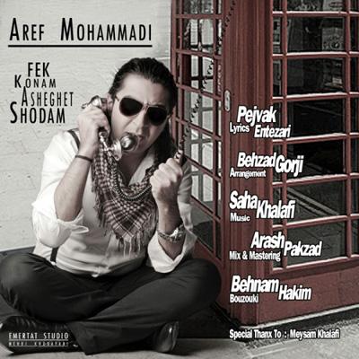 Aref Mohammadi - Asheghet Shodam