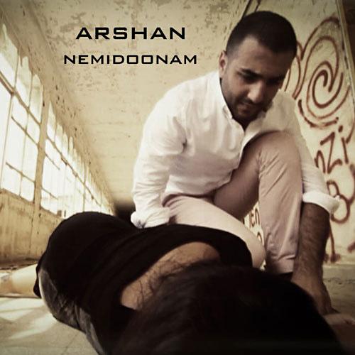 Arshan - Nemidoonam
