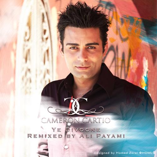 Cameron Cartio - Ye Divone (Ali Payami Remix)