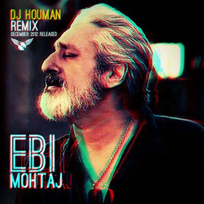 ebi-mohtaj-(dj-houman-remix)-f