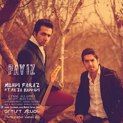 Mehdi Faraz - Payiz (Ft Reza Haddadi)