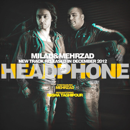Mehrzad & Milad - Headphone