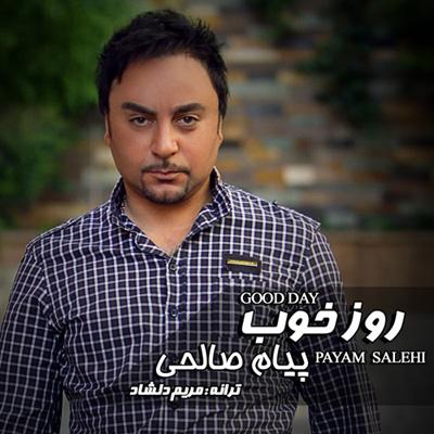 Payam Salehi - Ye Rooze Khoub