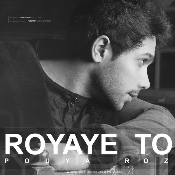 Pouya Roz - Royaye To