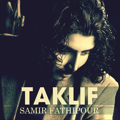 Samir Fathipour - Taklif
