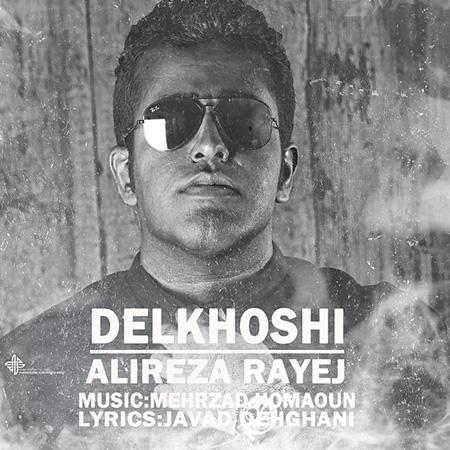 Alireza Rayej - Delkhoshi