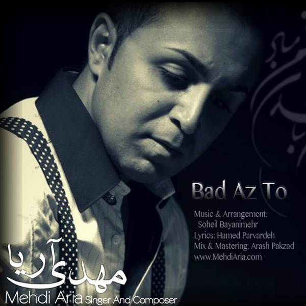 Mehdi-Aria-Bad-Az-To-f