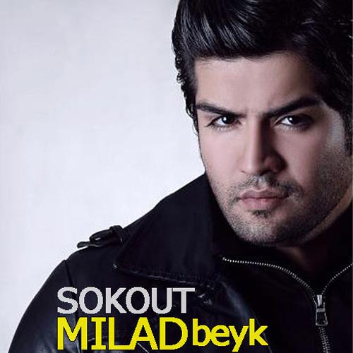 Milad Beyk - Sokout