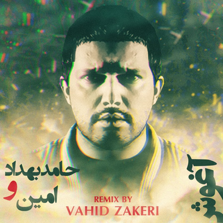 a-min-aghoosh-(ft-hamed-behdad)-(vahid-zakeri-remix)-f