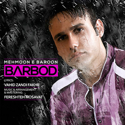 Barbod - Mehmoune Baroon