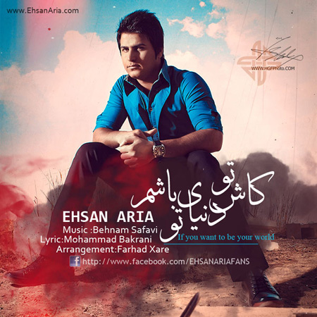 Ehsan Aria - Kash To Donyaye To Basham