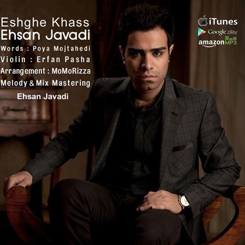Ehsan Javadi - Eshghe Khas