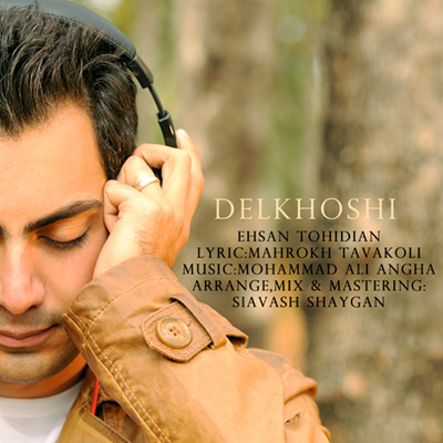 Ehsan Tohidian - Delkhoshi