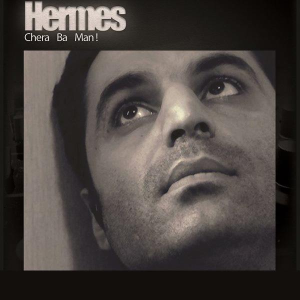 Hermes - Chera Ba Man