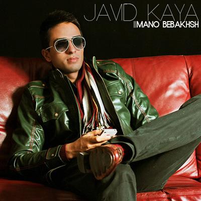 Javid Kaya - Mano Bebakhsh