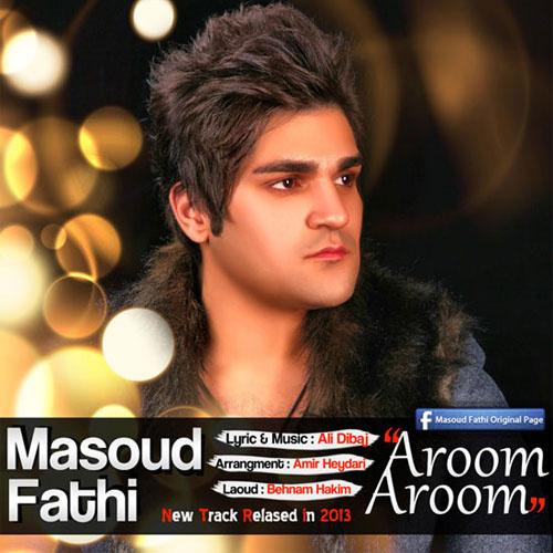 Masoud Fathi - Aroom Aroom