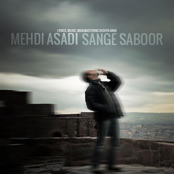 Mehdi Asadi - Sange Saboor