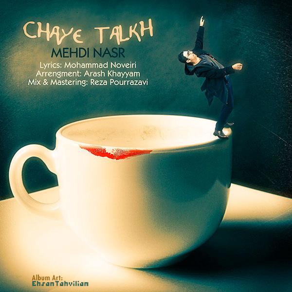 Mehdi Nasr - Chaye Talkh