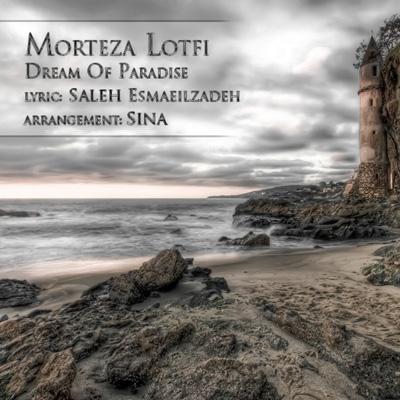 Morteza Lotfi - Royaye Behesht