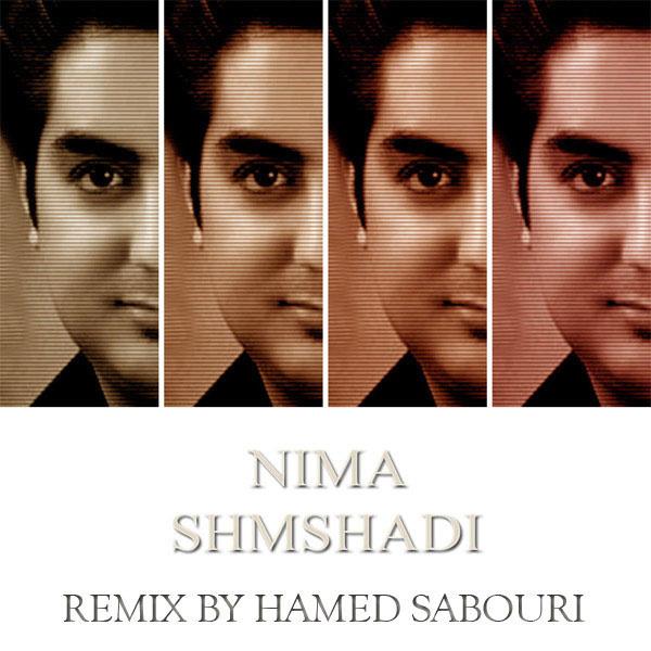 Nima Shemshadi - Remix