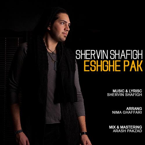 Shervin Shafigh - Eshghe Pak