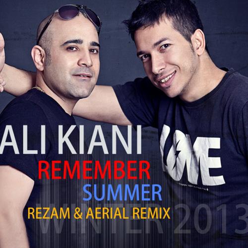 Ali-Kiani-Remember-Summer-RezaM-Aerial-Remix-f