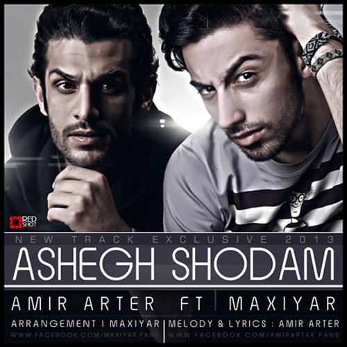 Amir-Arter-Ft-MaxiyaR-Ashegh-Shodam-f