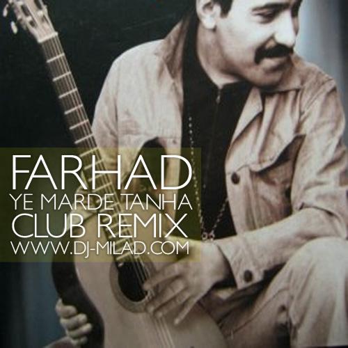Farhad-Ye-Marde-Tanha-DJ-Milad-Club-Remix-f
