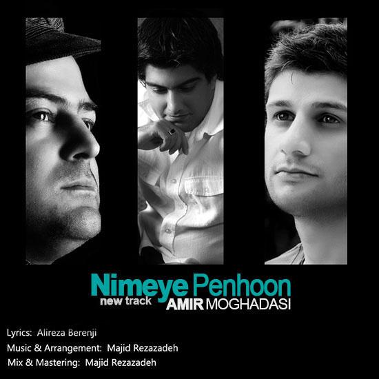Amir Moghadasi - Nimehye Penhoon