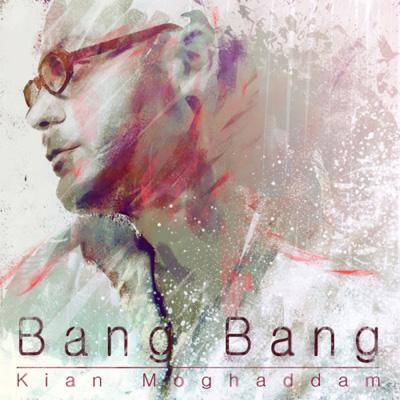 kian-moghadam-bang-bang-f