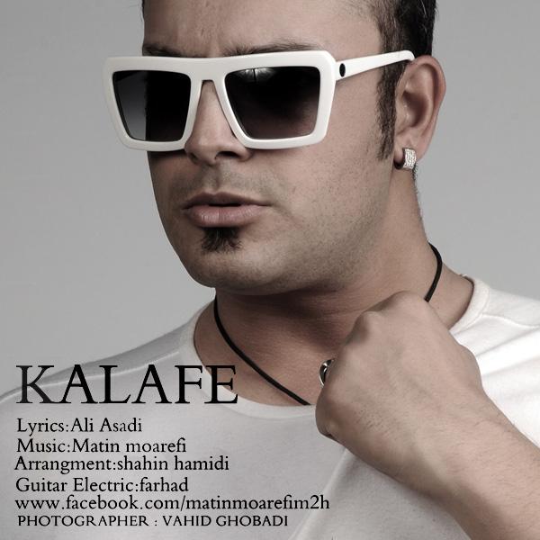 Matin Moarefi - Kalafe