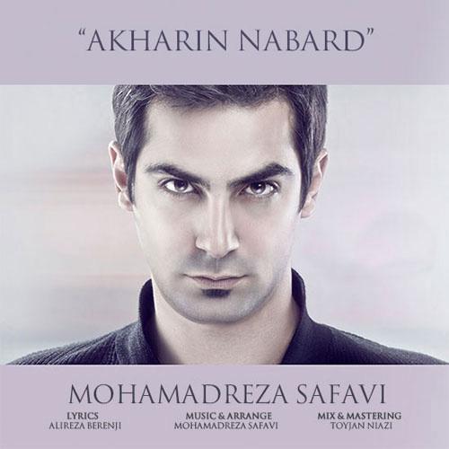 Mohamad Reza Safavi - Akharin Nabard
