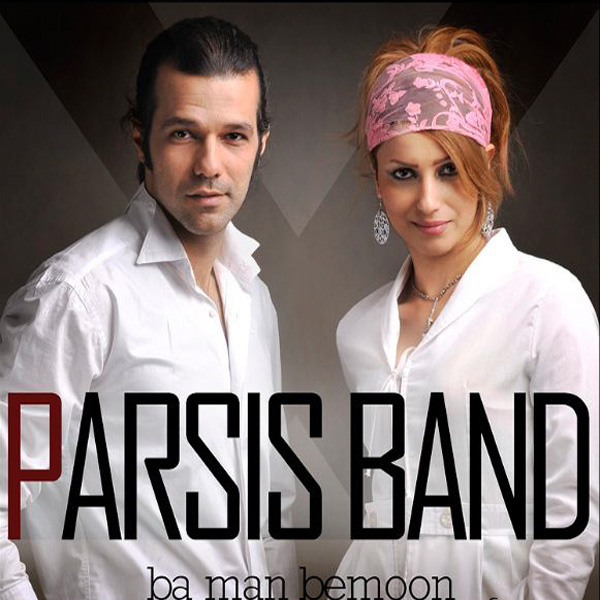 Parsis Band - Ba Man Bemoon