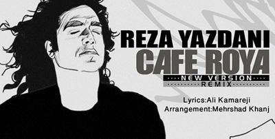 reza-yazdani-cafe-roya-(remix)-fp