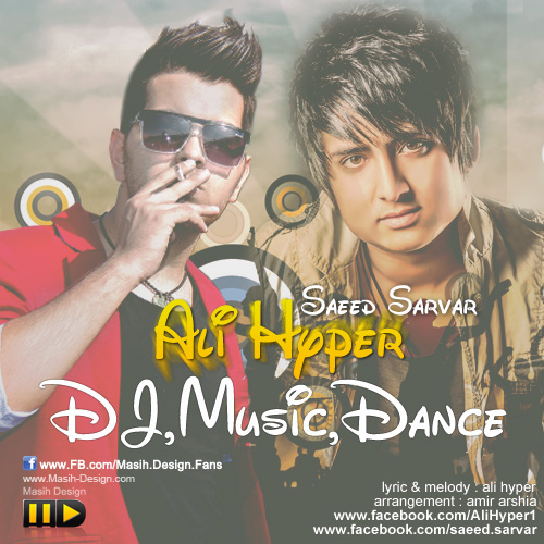 Ali-Hyper-DJ-Music-Dance-Ft-Saeed-Sarvar-f