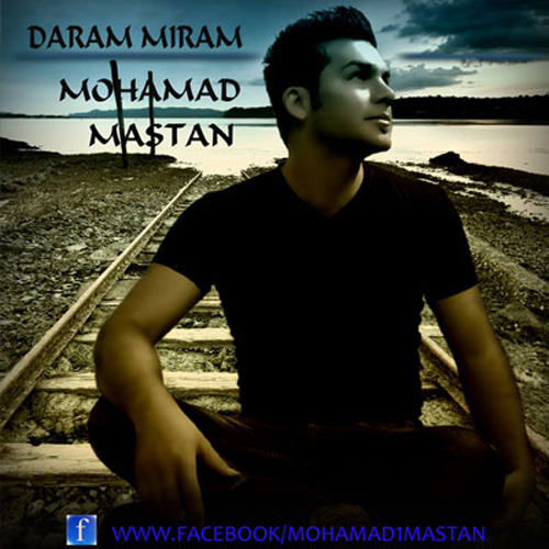 Mohammad-Mastan-Daram-Miram-f